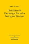 Die Reform der Komitologie durch den Vertrag von Lissabon