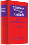 Münchener Vertragshandbuch. Band 5: Bürgerliches Recht I