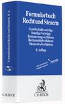 Formularbuch Recht und Steuern. mit DVD