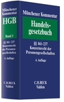 Münchener Kommentar zum Handelsgesetzbuch. HGB: Band 3: §§ 161-237
