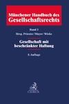 Münchener Handbuch des Gesellschaftsrechts. Band 3: Gesellschaft mit beschränkter Haftung