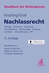 Handbuch der Rechtspraxis. Band 6: Nachlassrecht