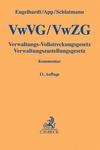 Verwaltungs-Vollstreckungsgesetz, Verwaltungszustellungsgesetz. VwVG, VwZG
