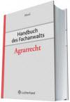 Handbuch des Fachanwalts Agrarrecht