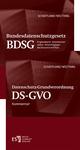 Datenschutz-Grundverordnung. DS-GVO / Bundesdatenschutzgesetz. BDSG