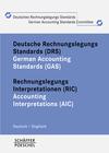 Deutsche Rechnungslegungs Standards (DRS). German Accounting Standards (GAS) Rechnungslegungs Interpretationen (RIC) Accounting Interpretations (AIC)