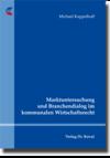 Marktuntersuchung und Branchendialog im kommunalen Wirtschaftsrecht