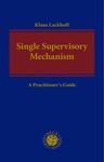 The Single Supervisory Mechanism