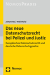 Das neue Datenschutzrecht bei Polizei und Justiz