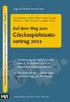 Auf dem Weg zum Glücksspielstaatsvertrag 2012