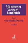 Münchener Vertragshandbuch. Band 1: Gesellschaftsrecht