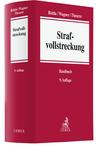 Handbuch der Rechtspraxis. Band 9: Strafvollstreckung