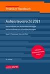 Praktiker-Handbuch Außensteuerrecht 2021. in 2 Bänden