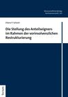 Die Stellung des Anteilseigners im Rahmen der vorinsolvenzlichen Restrukturierung
