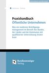 Praxishandbuch Modernes Management öffentlicher Beteiligungen
